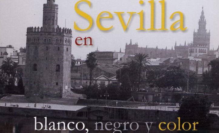 Presentación del libro Sevilla memoria gráfica