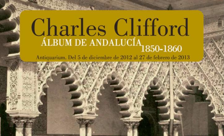 Exposición de Charles Clifford en el Antiquarium