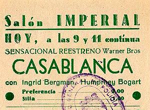Entrada de Casablanca en el Cine Imperial
