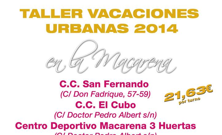 Taller de vacaciones urbanas en la Macarena