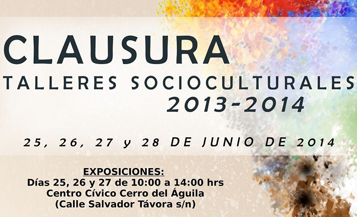 Fragmento del cartel de la clausura de los talleres socioculturales del Distrito Cerro-Amate