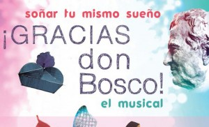 Fragmento del cartel de «Gracias Don Bosco»